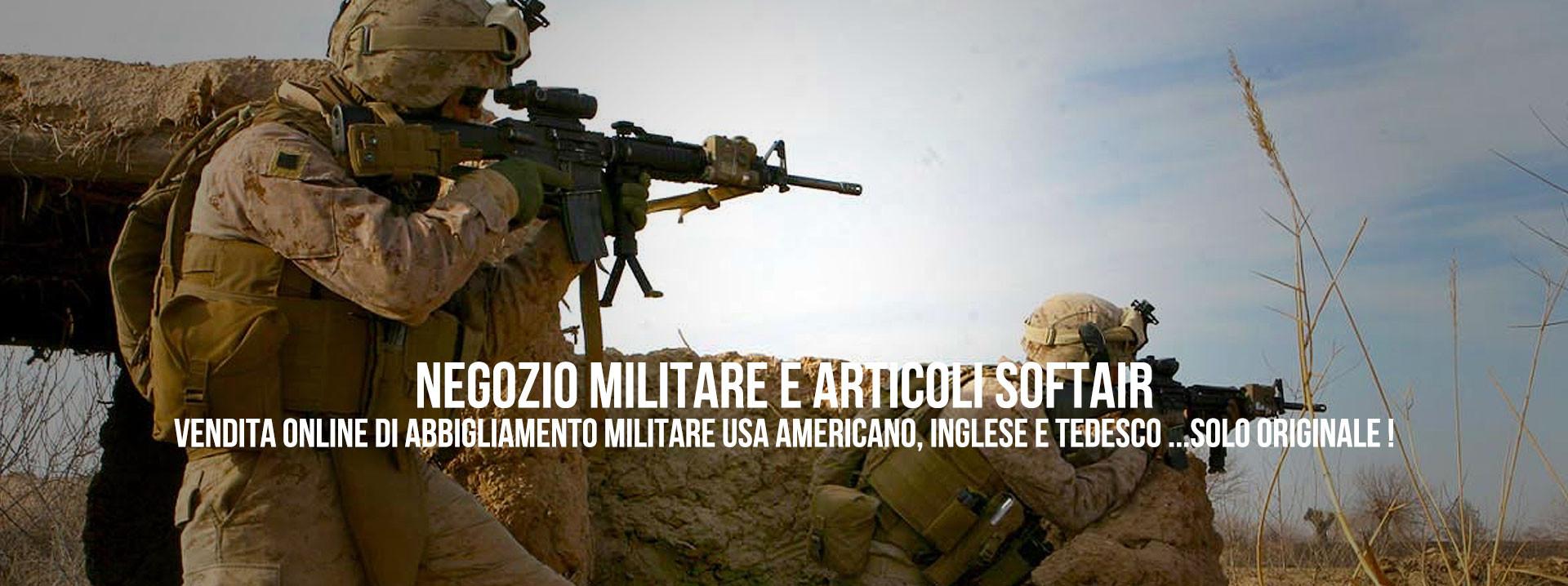 Vendita Online di Abbigliamento Militare USA Americano, Inglese e Tedesco... Solo Originale!